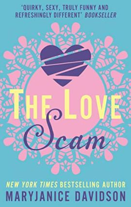 The Love Scam (Danger, Sweetheart) by [MaryJanice Davidson]