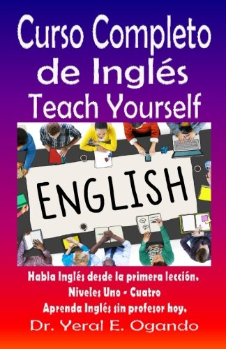 Curso Completo de Ingles Uno-Cuatro: Teach Yourself English: Volume 5