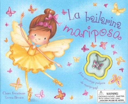 La Bailarina Mariposa (+ Pulsera) (Charm Books)
