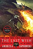 The Last Wish: Introducing the...