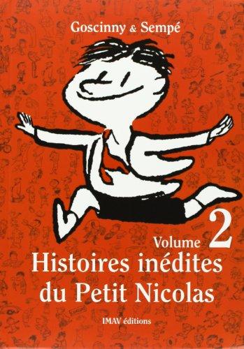 Histoires Inedites du Petit Nicholas: v. 2 (PETIT NICOLAS)