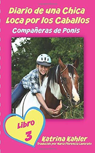 Diario de una Chica Loca por los Caballos: Compañeras de Ponis