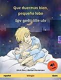 Que duermas bien, pequeño lobo – Sov godt, lille ulv (español – danés): Libro infantil bilingüe con audiolibro (Sefa Libros ilustrados en dos idiomas)