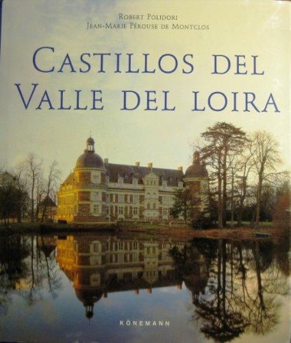 Los Castillos Del Loira (Arte y Arquitectura)