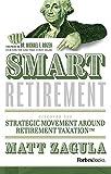 Smart Retirement: Discover The Strategic Movement Around Retirement Taxation