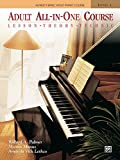Alfred's Basic Adult All-in-One Course, Book 1: Learn How to Play Piano with Lesson, Theory and Technic: Lesson * Theory * Technic, Comb Bound Book (Alfred's Basic Adult Piano Course)