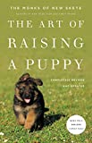 The Art of Raising a Puppy (Revised Edition): New Skete Monks