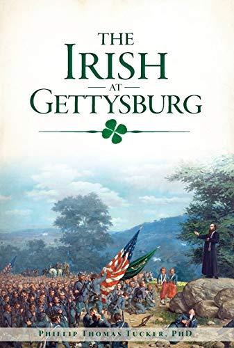 The Irish at Gettysburg (Civil War Series)