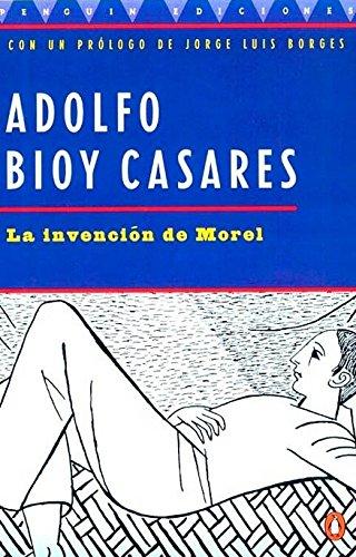 La Invencion De Morel (the Invention of Morel): Spanish Edition