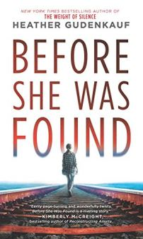 Before She Was Found: A Novel by [Heather Gudenkauf]