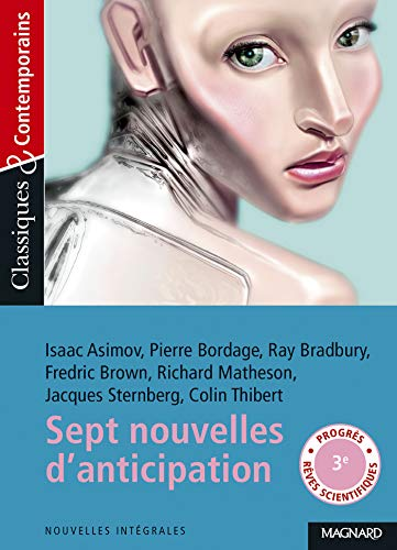 Sept nouvelles d'anticipation et de science-fiction - Classiques et Contemporains (2020)