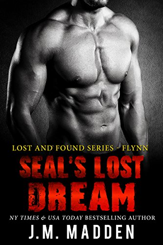 SEAL's Lost Dream (Lost and Found) by [J.M. Madden]