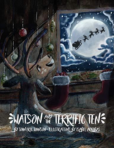 Watson and the Terrific Ten by [Johnson, John  Eric,, Isabel Arribas]