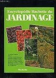 Encyclopédie Hachette du jardinage