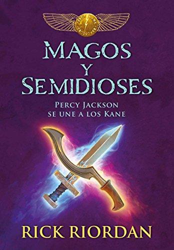 Magos Y Semidioses Percy Jackson Se Une a Los Kane/ Demigods & Magicians: Percy and Annabeth Meet th