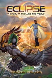 Eclipse: The Girl Who Saved the World (This Shining Sea Book 1) by [George Phillies, Brad Fraunfelter]