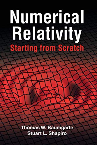 Numerical Relativity: Starting from Scratch Front Cover