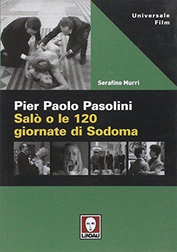 Pier Paolo Pasolini. Salò o le 120 giornate di Sodoma