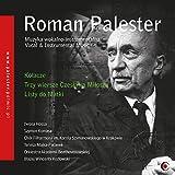 Palester, Roman : Musique Instrumentale et Vocale