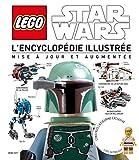 LEGO STAR WARS, L'ENCYCLOPEDIE ILLUSTREE REVUE ET AUGMENTEE