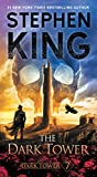 The Dark Tower VII: The Dark Tower (7) (The Dark Tower, Book 7)
