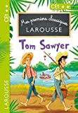 Mes premiers classiques LAROUSSE Tom Sawyer (Petits romans)