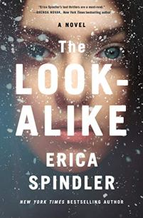 The Look-Alike: A Novel by [Erica Spindler]