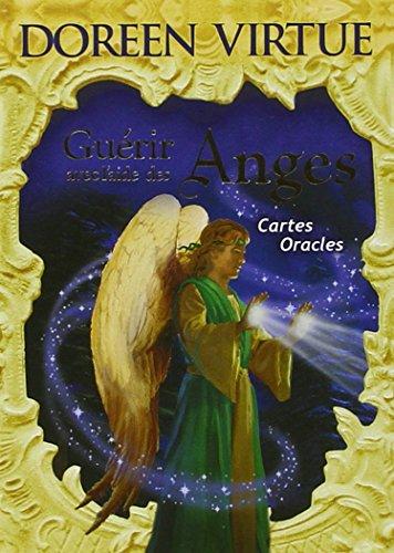 Guérir avec l'aide des anges : Cartes oracles