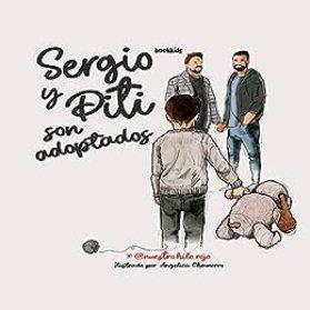 SERGIO Y PITI SON ADOPTADOS (Spanish Edition) de [NUESTRO HILO ROJO, BOOK KID'S, LIT WORLD]