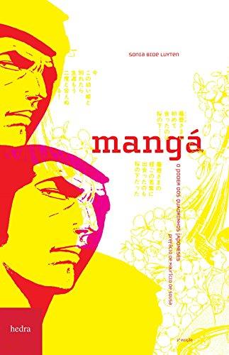Mangá. O poder dos quadrinhos japoneses