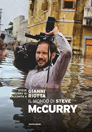Il mondo di Steve McCurry. Ediz. illustrata