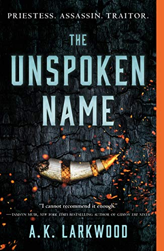 The Unspoken Name (The Serpent Gates Book 1) Kindle Edition