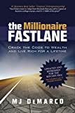 The Millionaire Fastlane: Crack the Code to Wealth and Live Rich for a Lifetime (English...