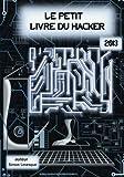 Le petit livre du hacker 2013 (French Edition)