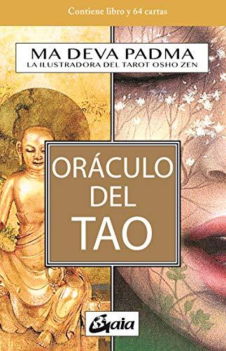 Oráculo del Tao. El I Ching en un nuevo enfoque iluminado