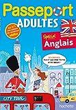 Passeport Adultes - Anglais- Cahier de vacances