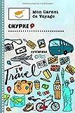 Chypre Carnet de Voyage: Journal de bord avec guide pour enfants. Livre de...