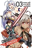 Combatants Will Be Dispatched!, Vol. 3 (manga)