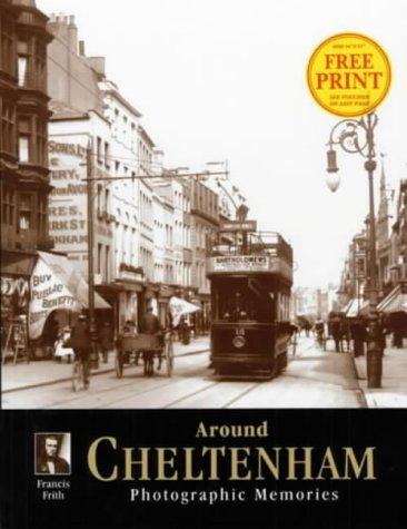 Cheltenham: Photographic Memories