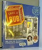 Email & pub : 100 ans de plaques émaillées françaises, édition 1998