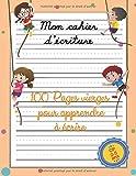 Mon cahier d'écriture : 100 pages vierges pour apprendre à écrire - CP:...