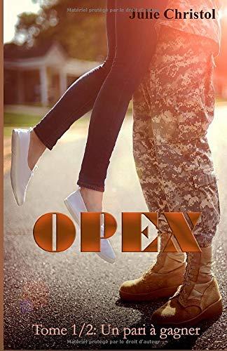 Opex: Tome 1/2: Un pari à gagner