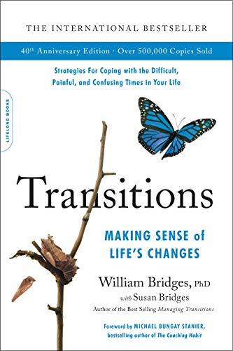 Transitions (40th Anniversary Edition): Making Sense of...