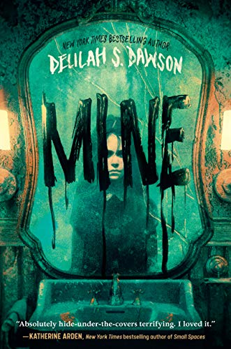 Mine by [Delilah S. Dawson]