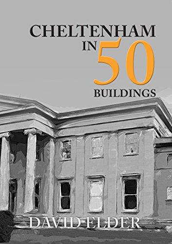 Cheltenham in 50 Buildings
