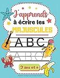 J'apprends à écrire les majuscules: Cahier d'activités pour enfant de 3...
