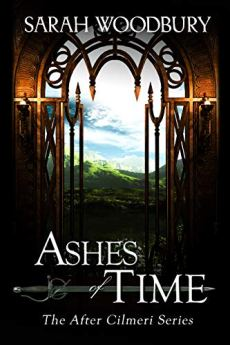 Ashes of Time (The After Cilmeri Series Book 9) by [Sarah Woodbury]