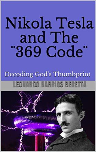 Amazon.com: Nikola Tesla and The ¨369 Code¨: Decoding God's ...