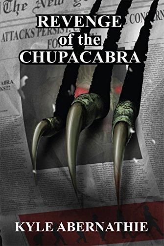 Revenge of the Chupacabra by [Kyle Abernathie]
