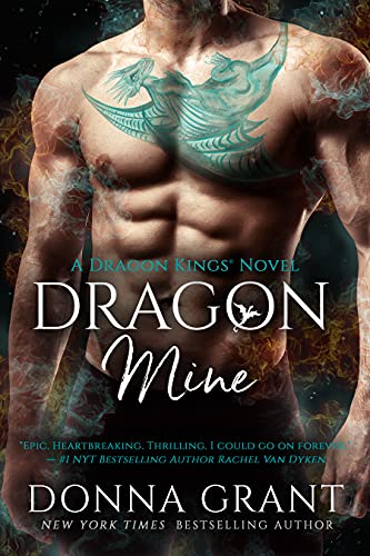 Dragon Mine (Dragon Kings Book 2) by [Donna Grant]